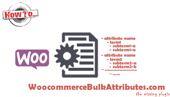 How to Manually Add Woocommerce Attributes with Hierarchy